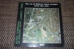 WOLUWE SAINT LAMBERT : UNE RUE DE WOLUWE PORTE LEUR NOM - Cultuur