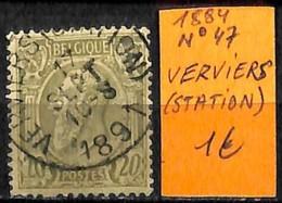 [835401]Belgique 1884 - N° 47, VERVIERS (STATION) - 1884-1891 Léopold II