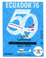 Ref. 309187 * MNH * - ECUADOR. 1976. 50 AÑOS DE LUFTHANSA - Ecuador