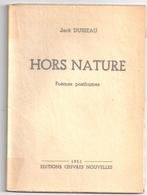 """Jack Dusseau -""""Hors Nature"""", Poèmes Posthumes -éditions Oeuvres Nouvelles -1951 - French Authors"""