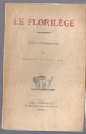 """Livre: """"Le Florilège"""" -poètes Contemporains II. Paris, """"Les Gémeaux"""" 1924 -lettre-préface De Charles Le Goffic - French Authors"""