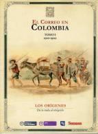 Lote 203, 2013, Historia De Los Correos En Colombia, 2 Tomos, Post History In Colombia - Cultura