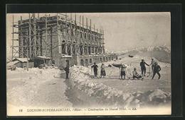 CPA Luchon-Superbagnères, L` Hiver, Construction Du Nouvel Hôtel - Luchon