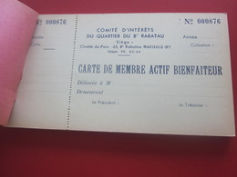 COMITE D'INTÉRÊTS DU QUARTIER Du Bd RABATAU CIVETTE Du PARC MARSEILLE CARNET 24 CARTES MEMBRE ACTIF BIENFAITEUR(cartons) - Documents Historiques