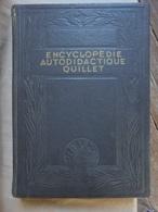 Ancien - Encyclopédie Autodidacte Quillet 1959 - Encyclopédies