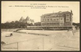 MOULLEAU-ARCACHON Rare Le Grand Hôtel Et Villa Sainte Anne (Guillier ) Gironde (33) - Arcachon