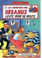Urbanus 39 - Leute Voor De Meute (1ste Druk) 1993 - Urbanus