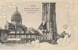 TOURS  Basilique St Martin Et Tour Charlemagne ( Cpa Gaufrée ) - Tours