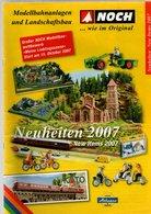 Catalogue NOCH Modellbahnanlagen Und Landschaftsbau Neuheiten 2007 - Trains électriques