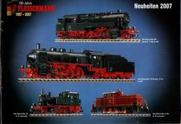 Catalogue FLEISCHMANN Neuheiten 2007 - Trains électriques