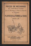 Livret Pour PLANTEUSES De POMMES De TERRE De 1945 - Ets DOLLE à VESOUL - 16 Pages - 9 Scan. - Máquinas