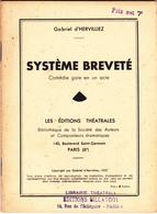 Système Breveté - Gabriel D'Hervilliez - Editions Billaudot 1937 - Theatre