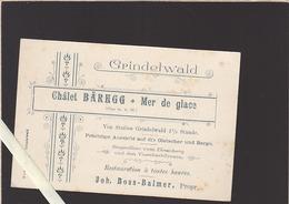 Suisse / Grindelwald / Chalet Barhgg , Mer De Glace / Note Sur Carte Commerciale - Suisse