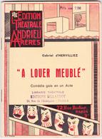 A Louer Meublé - Gabriel D'Hervilliez - Editions Billaudot - Theatre