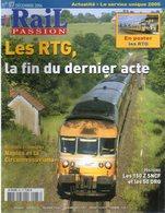 Revue RAIL PASSION N°87, RTG Dernier Acte, LGV Est, Eurostar, BB 7200, 150 Z, Naples, Horaires - Spoorwegen En Trams