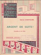 Argent De Suite ! - Gabriel D'Hervilliez - Editions Billaudot - Illustration, Tampons STO/JOFTA Etat Français - Theatre