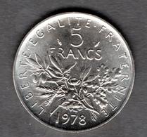 France - 5 Francs Semeuse 1978 - SUPERBE - France