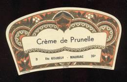 Etiquette  De  Crème  De Prunelle  -  Ets Goubely  à  Mauriac  (15) - Etiquettes