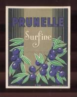 Etiquette De (Liqueur)  De Prunelle Surfine  -  R. Goubely  à  Mauriac  (15) - Etiquettes