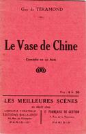 Le Vase De Chine - Guy De Téramond - Editions Billaudot - Tampons STO/JOFTA Etat Français - Theatre