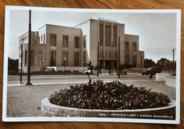 VENEZIA LIDO CASINO MUNICIPALE  Foto G.BROCCA VENEZIA    ARCHITETTURA  FASCISTA  STILE LITTORIO - Storia