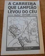 A Carreira Que Lampiao Levou Do Céu – La Carrière Que Lampiao A Prise Du Ciel ? - Livres, BD, Revues