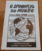 O Desmantelo Do Mundo – Le Démantèlement Du Monde - Bücher, Zeitschriften, Comics