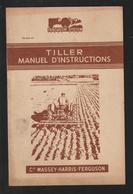Livret Pour  TILLER CHARRUE  Des Années 50 - MASSEY HARRIS FERGUSON - 12 Pages - 7 Scan - Machines