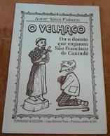 O Velhaco Ou O Doente Que Enganou Sao Francisco De Canindé – Le Vieillard Ou Le Pénitent Qui A Trompé St François De  Ca - Culture