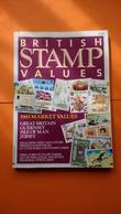 BRITISH STAMP VALUES EIGHTH EDITION 1985 MARKET VALUES  ( USED ) - United Kingdom