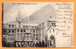Brig Hotel Couronne Et Post Swizterland 1910 Postcard - VS Valais