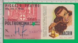 Biglietto Ingresso. TEATRO. Milano. Teatro Piccolo. Binacrin. Arte Grafica Giuntoli. Piccolo Teatro. 1954. - Biglietti D'ingresso