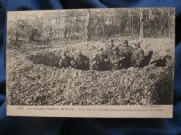 Guerre 1914  Petit Trou De Marmite Pouvant Contenir 12 Soldats  N° 395  écrite 1915 - R288 - War 1914-18