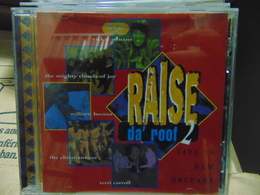 Raise Da Roof 2- Live In New Orleans (musique Chrétienne) - Chants Gospels Et Religieux