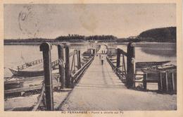 Ferrara - RO Ferrarese  - Ponte Di Chiatte Sul Po - Ferrara