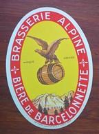 Hautes-Alpes : étiquette Pour La BIERE De Barcelonnette / Brasserie Alpine, V. 1950 - Publicité