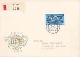 Liechtenstein 1949: 75 Jahre UPU  Zu 227 Mi 277 Yv 242 Auf R-Brief Mit O VADUZ 6.VIII.49 (Zumstein CHF 25.00) - U.P.U.