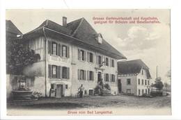 22051 - Gruss Vom Bad Langenthal Grosse Gartenwirtschaft Und Kegelbahn - BE Berne