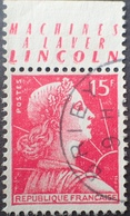 R1949/712 - 1955 - MARIANNE DE MULLER - N°1011 ☉ BANDE PUBLICITAIRE : MACHINES A LAVER LINCOLN - Advertising