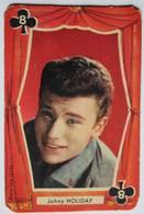 Très Rare Carte à Jouer écrite Johny Holiday Johnny Hallyday Très Jeune - Andere Producten