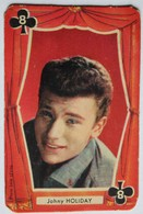 Très Rare Carte à Jouer écrite Johny Holiday Johnny Hallyday Très Jeune - Objets Dérivés