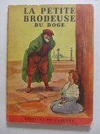 René G. Gautier - La Petite Brodeuse Du Doge  /  1950 - éd. De Varenne - Sonstige