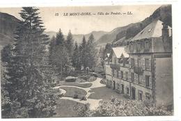 15. LE MONT-DORE . VILLA DES PRADETS . CARTE ECRITE AU VERSO - Le Mont Dore