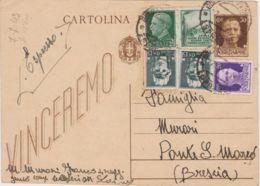 1943 CARTOLINA POSTALE C.30 Vinceremo Espresso Francobolli Aggiunti Imperiale C.50 E Due C.15 + Propaganda C.25 Esercito - 1900-44 Vittorio Emanuele III