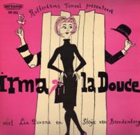 * LP *  ROTTERDAMS TONEEL - IRMA LA DOUCE (met LIA DORANA En STEIJE VAN BRANDENBERG) - Humour, Cabaret