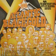* LP *  ATLANTIC BLACK GOLD - (The 20 Great Soul Hits By Original Artists) - Soul - R&B