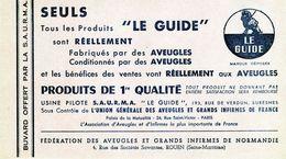 Buvard Ancien Le Guide - Produit De 1re Qualité Fabriqués Par Des Aveugles - - Vloeipapier