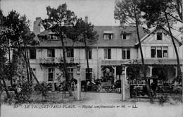 Le Touquet - Paris Plage - Hôpital Complémentaire N° 46 - Le Touquet