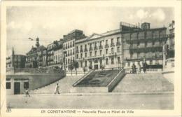 Cp CONSTANTINE (Algérie) - Nouvelle Place Et Hôtel De Ville N° 129 - Constantine