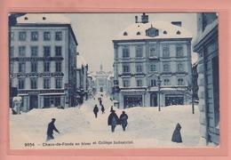 OUDE FOTO POSTKAART - ZWITSERLAND - SCHWEIZ -   CHAUX-DE-FONDS - HIVER - COLLEGE INDUSTRIEL - NE Neuchâtel